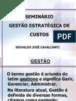 Sem in Rio de Custos