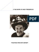 Andy Fredericks Fighting Fire With Water