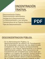 LA DESCONCENTRACION ADMINISTRATIVA.pptx
