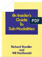 An Insiders Guide to Sub-Modalities - Richard Bandler