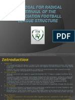 proposalforrenovationoftheassociationfootballleague-101116153010-phpapp02