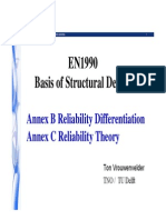 En 1990 Basis of Structural Design - Annex B Reliability Differentiation Annex C Reliability Theory