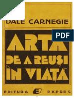 Arta de a Reuşi În Viaţă - Dale Carnegie
