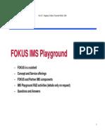 FOKUS IMS Playground