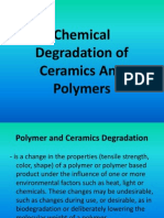 Chemical Degradation of Ceramics and Polymers