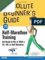 Absolute Beginner's Guide to Half-Marathon Training- Heather Hedrick