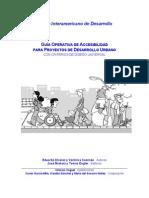 Guías Operativas de Accesibilidad Para Proyectos de Desarrollo Urbano