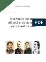 Diversitate tematică, stilistică şi de viziune în opera marilor clasici