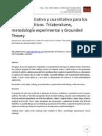Análisis cualitativo y cuantitativo para los estudios políticos. Trilateralismo, metodología experimental y Grounded Theory
