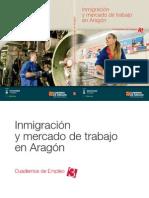 Inmigración y Mercado de Trabajo en Aragón