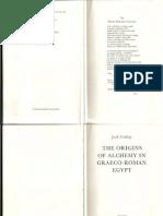 LINDSAY, Jack - The Origins of Alchemy in Greco-Roman Egypt