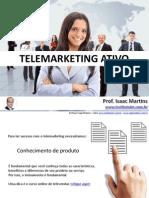 Telemarketing Ativo - Como Fazer - Prof. Isaac Martins
