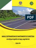 Manual CA de Mantenimiento de Carreteras, Edición 2010