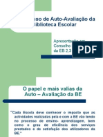 4ª Sessão I Parte - O_Processo_de_Auto-Avaliacao_da_Biblioteca_Escolar