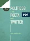 75 Políticos y Un Poeta Con Twitter - Versión de Muestra