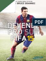 Bruce Grannec - Devenez Un Pro Sur FIFA 15 - Version Sasha