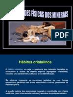 Mineralogia Aula11PropFísicasHábitos