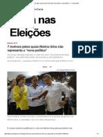 """7 Motivos Pelos Quais Marina Silva Não Representa a """"Nova Política"""" — CartaCapital"""