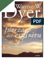 La Fuerza Del Espíritu - Wayne Dyer