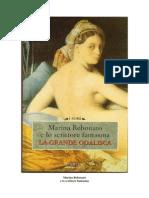 Marina Rebonato E Lo Scrittore Fantasma - La Grande Odalisca (Ita Libro)