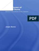 Burns. Great Women of Imperial Rome. Mothers and Wives of the Caesars 2007