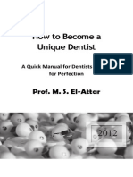 How to Become a Unique Dentist