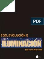 Ego Evolucion Iluminacion Melvyn Wartella