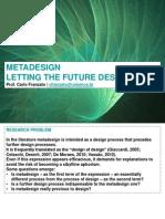 Metadesign. Letting the Future Design