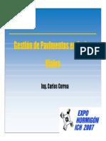 Charla EXPO HORMIGON ICH 2007 - Gestión de Pavimentos (Carlos Correa).pdf