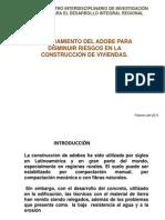 Mejoramiento Del Adobe Para Disminuir Riesgos en La Construccic3b3n de Viviendas
