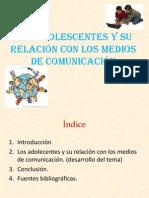 Los Adolecentes y Su Relación Con Los Medios Formacion ,,,,...