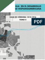 La Cuadrícula en el desarrollo de la ciudad hispanoamericana. El caso de Córdoba 1810-1916.