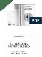 Mario Bunge - El Problema Mente-Cerebro, Un Enfoque Psicobiológico