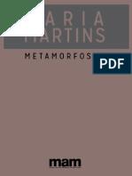Metamorfoses, Maria Martins