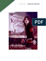 02 Besando Ataúdes -Ellen Schreiber