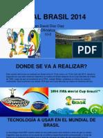 Mundial Brasil 2014 1