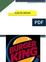 Plan de Medios Burguer King