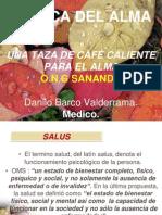 Tasa de Cafe Caliente Para El Alma.