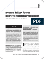 Directions in Healthcare Research Pointers From Retailing and Services Marketing