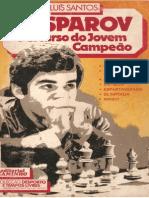 Luis Santos - Kasparov, Percurso Do Jovem Campeão (PDF)(Rev)