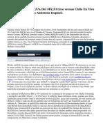 Transmisión Del México versus Chile En Vivo en internet, Partido Amistoso Isopixel.