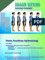 Desain Studi Epidemiologi Deskriptif