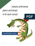 Dragón busca princesa para amistad o lo que surja - Juan Robledo.pdf