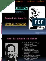 Lateral Thinking Presentation - edward de bono