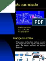 FUNDIÇÃO SOB-PRESSÃO.ppt