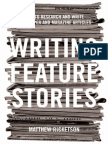 Writing Feature Stories - How to Research and Write Newspaper and Magazine Articles