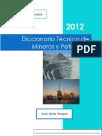 Diccionario T Cnico de Mineros y Petroleros Ingl s a Espa Ol