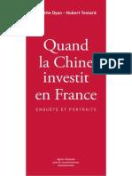 Quand La Chine Investit en France