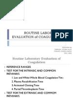 Routine Laboratory Evaluation of Coagulation