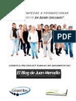 Como Empezar a Promocionar Tu Negocio en Redes Sociales